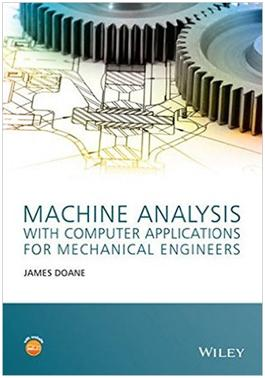 Machine Analysis with computers for Mechanical Engineers